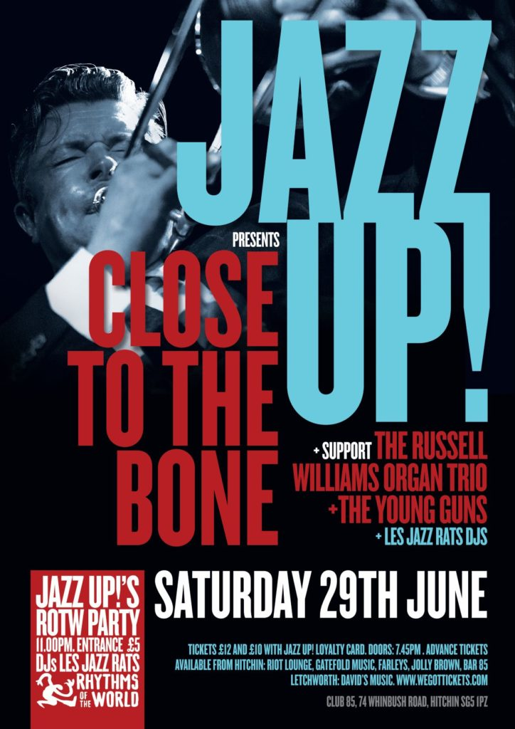JazzUp with Dave\'s Close to the Bone