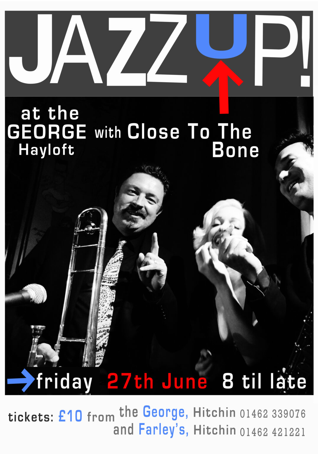 JazzUP Early days at The George June 2014 poster before Del Woodward design.